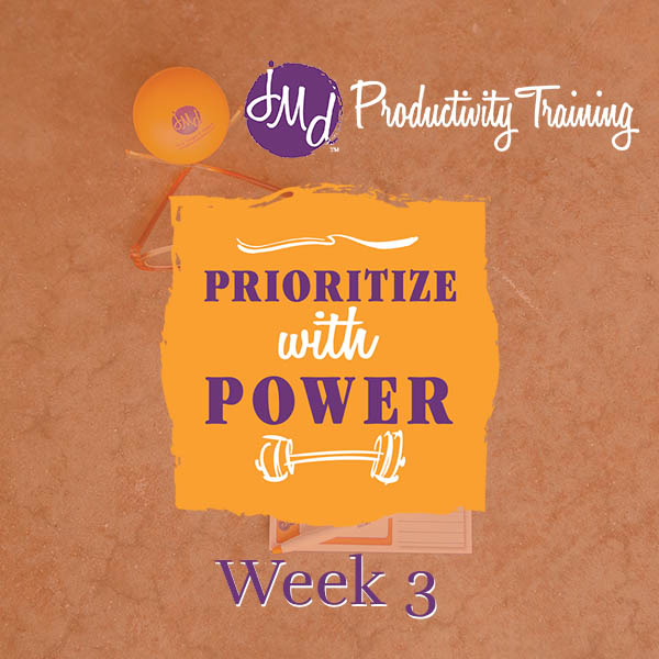 Prioritize with Power Fall 2020 Week 3