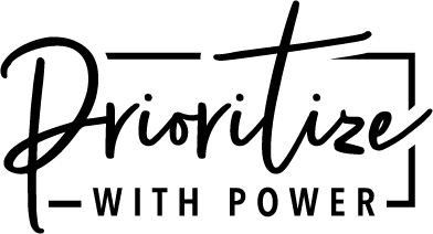 Prioritize With Power